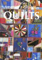 America's Glorious Quilts