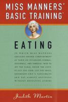 Miss Manners' Basic Training, Eating