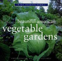 Beautiful American Vegetable Gardens
