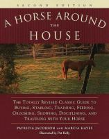 A Horse Around the House