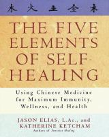 The Five Elements of Self-healing