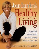 Joan Lunden's Healthy Living