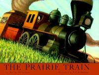 The Prairie Train