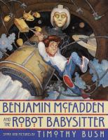 Benjamin McFadden and the Robot Babysitter