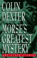 Morse's Greatest Mystery