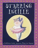 Starring Lucille