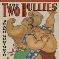 The Two Bullies