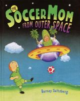 Soccer Mom From Outer Space