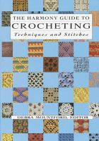 The Harmony Guide to Crocheting