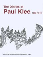 The Diaries of Paul Klee, 1898-1918