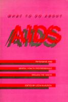 What to Do About AIDS