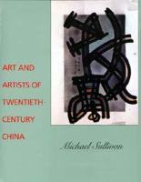 Art and Artists of Twentieth-century China
