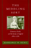 Middling Sort: Commerce, Gender, and the Family in England, 1680-1780