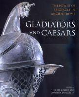 Gladiators and Caesars
