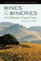 Wines & Wineries of California's Central Coast