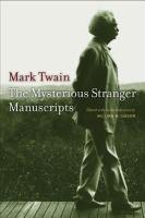 Mark Twain's Mysterious Stranger Manuscripts