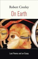 On Earth: Last Poems and An Essay