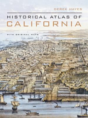 "Picture of the book cover for ""Historical Atlas of California: With Original Maps"""