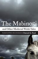 The Mabinogi, and Other Medieval Welsh Tales