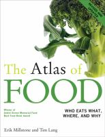 The atlas of food : who eats what, where, and why / Erik Millstone and Tim Lang