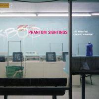 Phantom Sightings