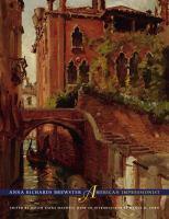 Anna Richards Brewster, American Impressionist