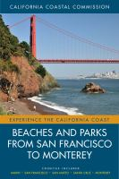 Beaches and Parks From San Francisco to Monterey