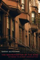 The Gentrification of the Mind
