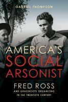 America's Social Arsonist