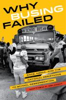 Why Busing Failed