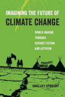Imagining the Future of Climate Change