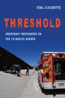 Threshold: Emergency Responders On The Us-Mexico Border