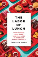 The Labor of Lunch