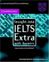 Insight Into IELTS Extra With Answers