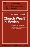 Church Wealth in Mexico