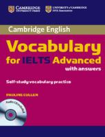 Cambridge Vocabulary for IELTS Advanced With Answers [includes Audio CD]