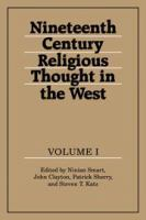 Nineteenth Century Religious Thought In The West