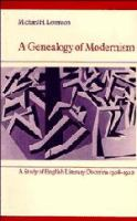 A Genealogy of Modernism