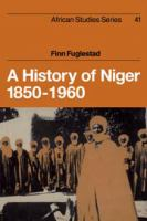 A History of Niger, 1850-1960