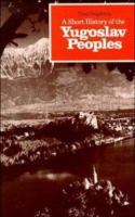 A Short History of the Yugoslav Peoples