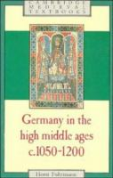 Germany in the High Middle Ages, C. 1050-1200