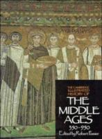 The Cambridge Illustrated History of the Middle Ages, Vol. 1