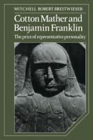 Cotton Mather and Benjamin Franklin