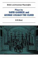 Plays by David Garrick and George Colman the Elder