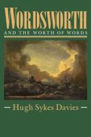 Wordsworth and the Worth of Words