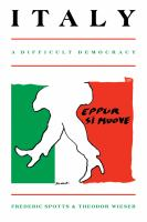 Italy, A Difficult Democracy