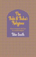 The Babi and Baha'i Religions