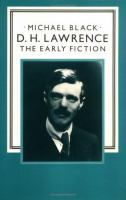 D.H. Lawrence, the Early Fiction