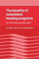 The Benefits of Subsidized Housing Programs