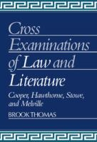 Cross-examinations of Law and Literature